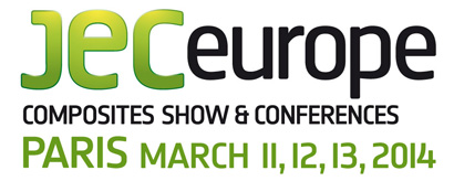 JEC Europe Composites Show & Conferences - Paris March 11, 12, 13, 2014